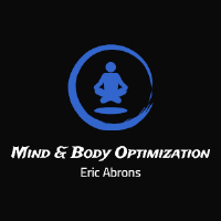 Eric Abrons - Mind Body Optization
